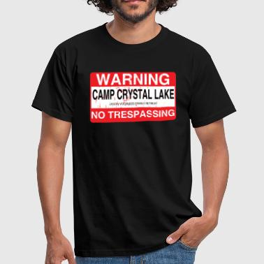 Roadsign Crystal Lake Camp Kein Hausfriedensbruch - Männer T-Shirt