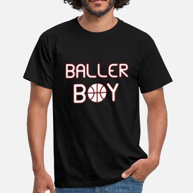 Baller Baller Boy - Men's T-Shirt