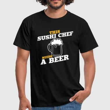 this sushi chef needs a beer - Men's T-Shirt