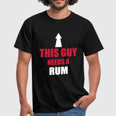This Guy Needs A Rum - T-shirt herr