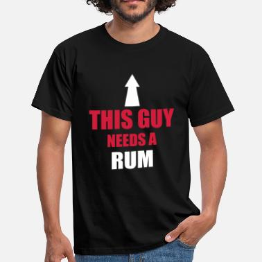 This Guy Needs A Beer This Guy Needs A Rum - T-shirt herr