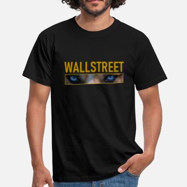 Wallstreet Wallstreet Wolf - Men's T-Shirt