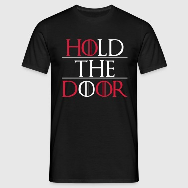 Hold The Door - Men's T-Shirt