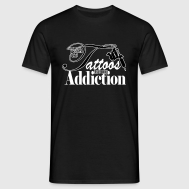 Tattoo Addiction - Men's T-Shirt