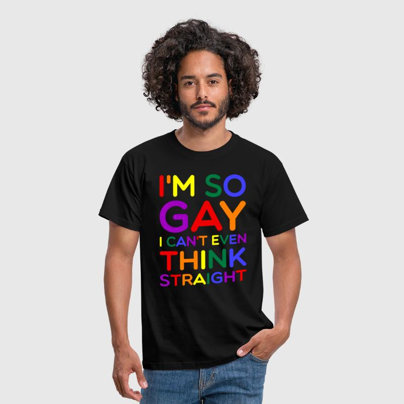 So Gay Can't Think Straight  - Pride Edition  - T-shirt herr