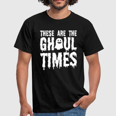 Halloween ShirttThese Are The Gh'oul Times Gift Tee - Men's T-Shirt