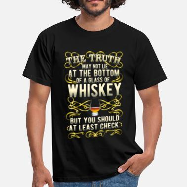 Great gift idea: Whiskey-Shirt The truth - T-shirt Homme