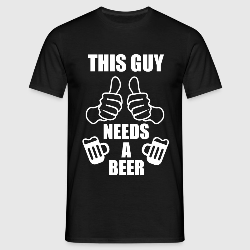 This Guy needs a beer -  - Herre-T-shirt