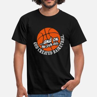 Penalty God created basketball - Männer T-Shirt