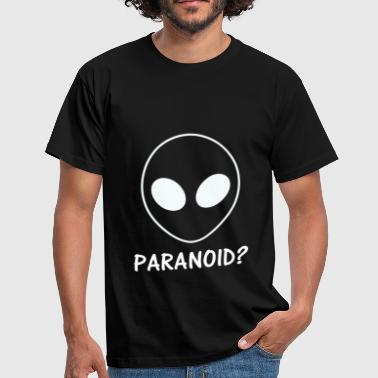 Conspiracy Paranoid? | Funny alien motif | black - Men's T-Shirt
