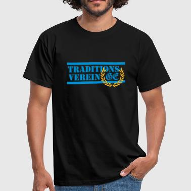 Traditionsverein - Männer T-Shirt