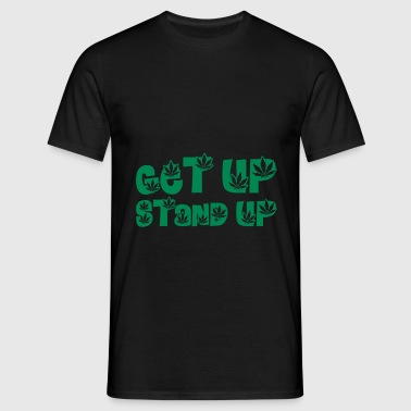 Get up Stand up ! - Camiseta hombre