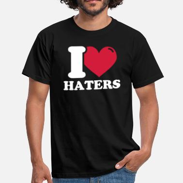I Love Haters I Love Haters - Männer T-Shirt