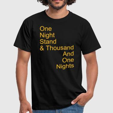 one night stand - Mannen T-shirt