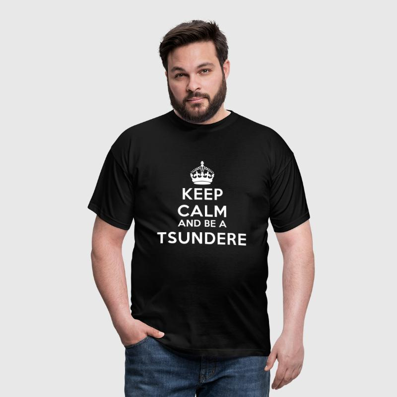 Keep calm and be a tsundere - Camiseta hombre