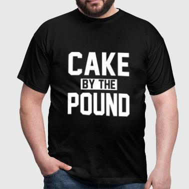 CAKE BY THE POUND - Men's T-Shirt