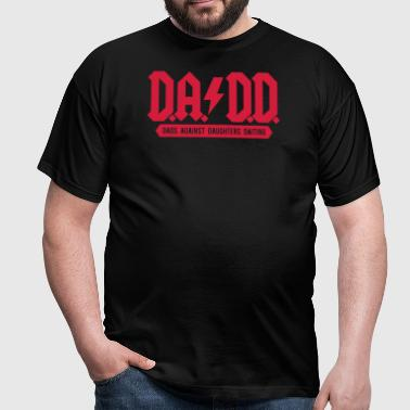 DADD -  Dads against daughters dating - Vater-Kind - Men's T-Shirt