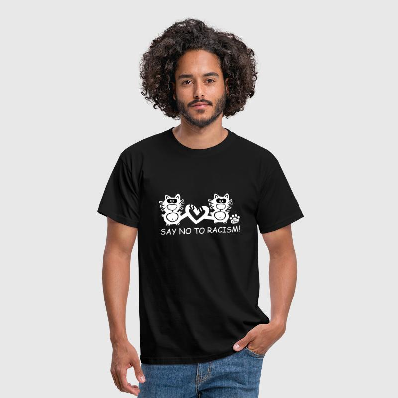 Say No To Racism Catpaw Design Rassismus Katzen - T-shirt Homme