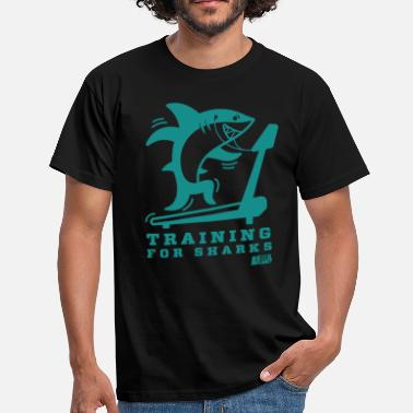 Sharks Animal Planet Gym Humour Training For Sharks - Men's T-Shirt