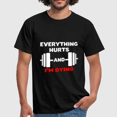 Grappige fitness t-shirt - Mannen T-shirt