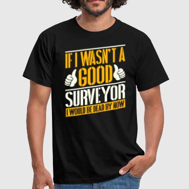 Surveyor Job Tshirt - Men's T-Shirt