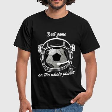 Football is the best game on the planet - Men's T-Shirt