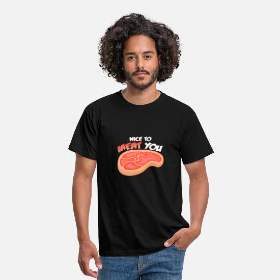 You T-Shirts - Nice To Meat You I Steak Meat Grilling Pork Chop - Men's T-Shirt black