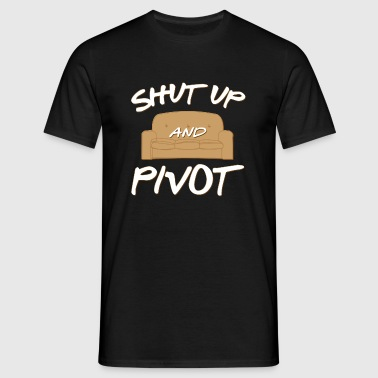 PIVOT WITH FRIENDS SHIRT - Funny Moving Day Pivot  - Männer T-Shirt