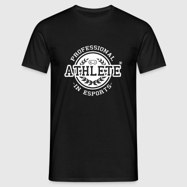 E-sports Athlete - T-shirt Homme