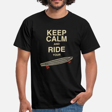 Longboard keep calm and ride your board - beige Schrift - Männer T-Shirt