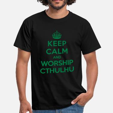 Lovecraft Keep calm and worship Cthulhu - Koszulka męska