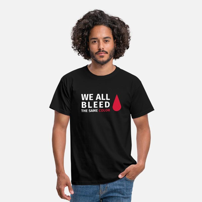 Anti T-Shirts - We all all bleed the same color - Men's T-Shirt black