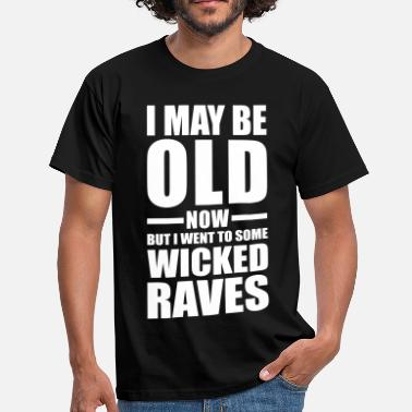 Wicked Wicked Raves EDM Quote - T-shirt herr