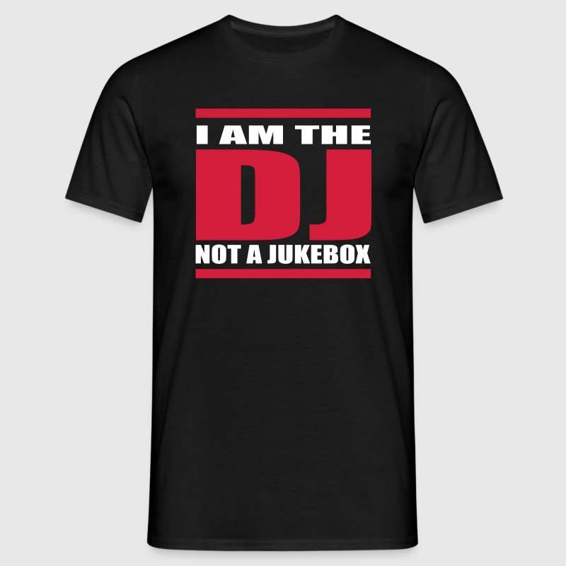 i am the dj not a jukebox 3   exit-shirt - Mannen T-shirt