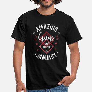 Amazing guys are born in january - Men's T-Shirt