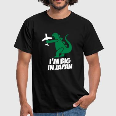 Japan I'm big in Japan - Godzilla - Men's T-Shirt