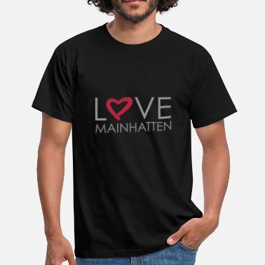 Mainhatten love mainhatten - frankfurt - Männer T-Shirt