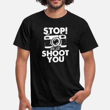 Shoot Em Up Stop or I'll shoot you - Men's T-Shirt