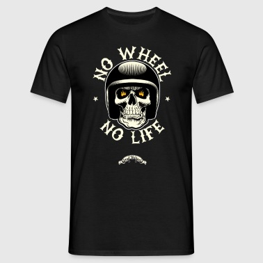 No wheel No life - T-shirt Homme