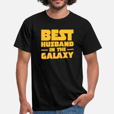 Husband Best Husband In The Galaxy - Mannen T-shirt