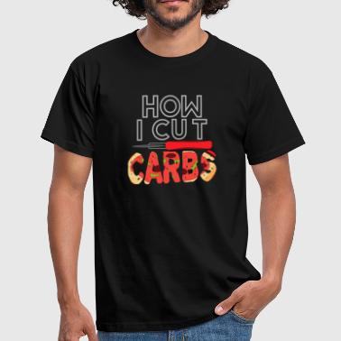 Carbohydrates How to get rid of carbohydrates - Men's T-Shirt