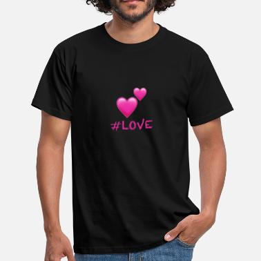 Hashtag Love Hashtag Love - Men's T-Shirt