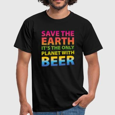 save the earth beer - Mannen T-shirt