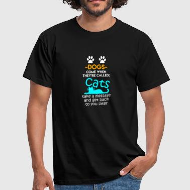 Cats can Take a Message - Männer T-Shirt