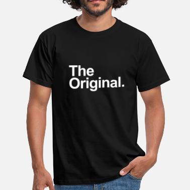Original The original. - Men's T-Shirt