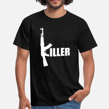 Killer Army Killer Gun | Waffe | Gewehr | Wapon - Men's T-Shirt