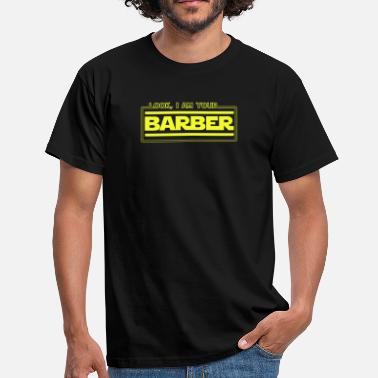 Salon Se, jeg er din Barber Funny Salon Parody Novelty - T-skjorte for menn