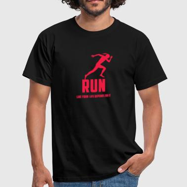 Läufer Rennendes Mädchen & RUN LIKE YOUR LIFE DEPENDS ON IT - Männer T-Shirt