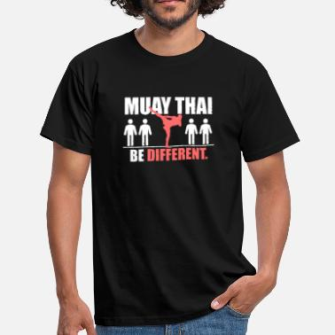 Thailand Muay Thai Shirt - Wees anders - Mannen T-shirt