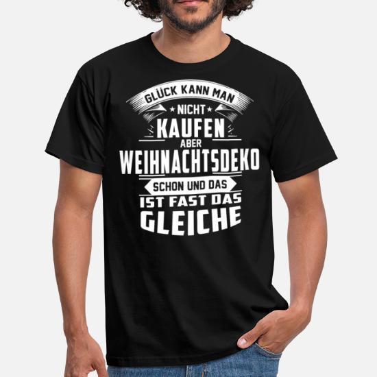 Männer Weihnachtsdeko.Glück Kann Man Nicht Kaufen Weihnachtsdeko Lustig Männer T Shirt